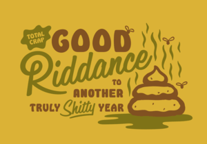 Good_Riddance_2017_Party_Hat_Shit